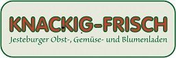 KNACKIG-FRISCH